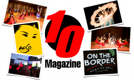 A Great Weekend Courtesy of 10 Magazine & Thanks to You!